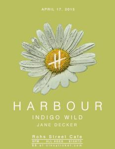 A poster for the upcoming Harbour show, which I am extremely excited about.